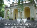 palacio santa candida concepcion e rios