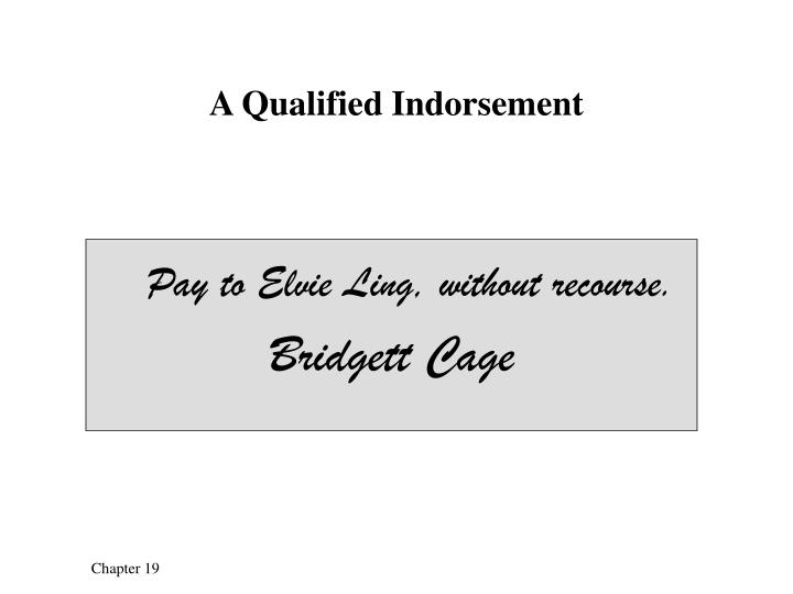 A Qualified Indorsement