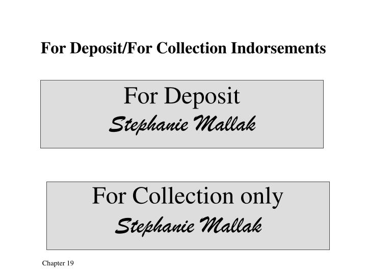 For Deposit/For Collection Indorsements