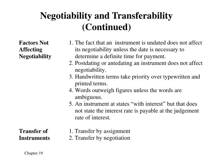 Negotiability and Transferability (Continued)