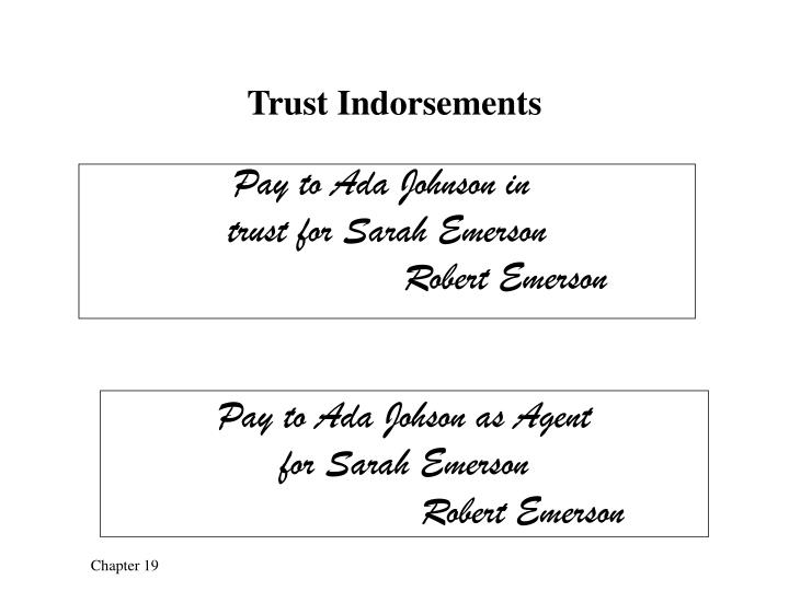 Trust Indorsements
