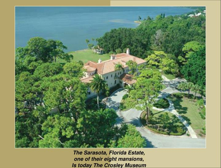 The Sarasota, Florida Estate,