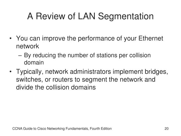 A Review of LAN Segmentation
