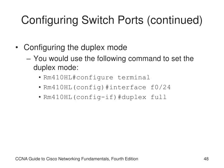 Configuring Switch Ports (continued)