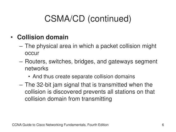 CSMA/CD (continued)
