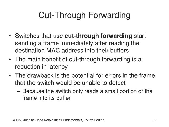 Cut-Through Forwarding