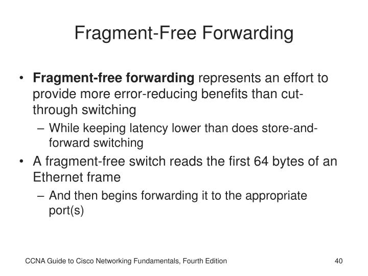 Fragment-Free Forwarding