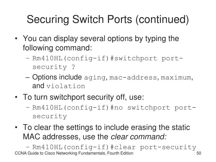 Securing Switch Ports (continued)