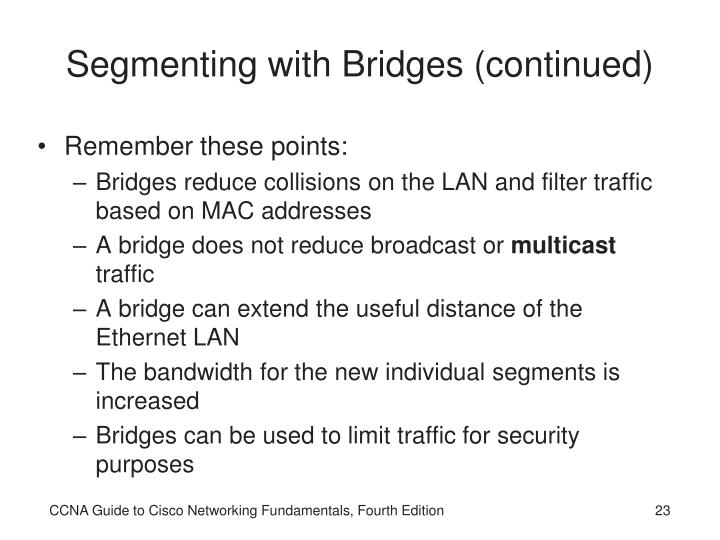 Segmenting with Bridges (continued)