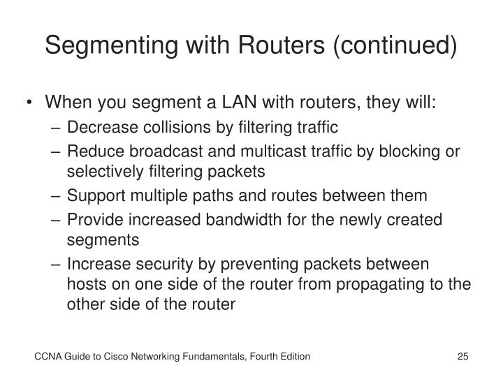 Segmenting with Routers (continued)