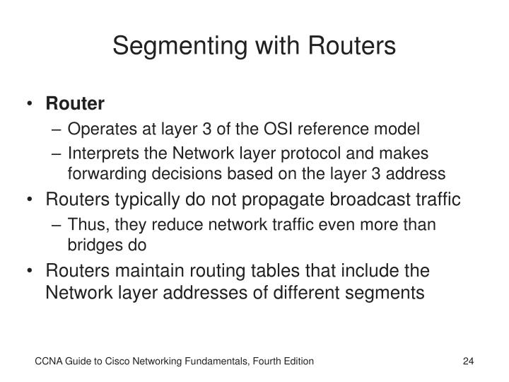 Segmenting with Routers
