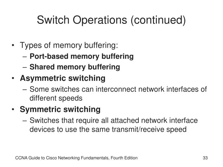 Switch Operations (continued)