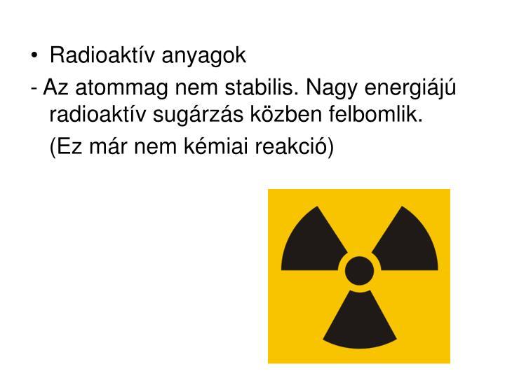 Radioaktív anyagok