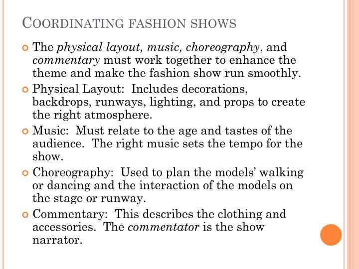 Coordinating fashion shows
