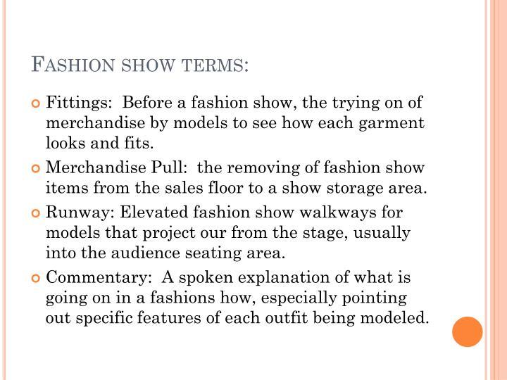 Fashion show terms: