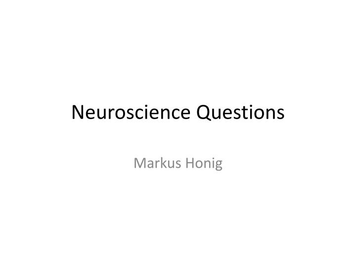 Neuroscience Questions