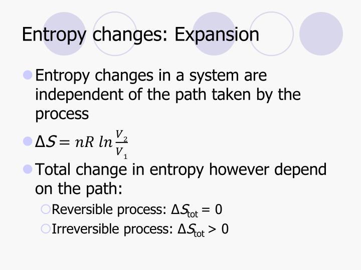 Entropy changes: Expansion