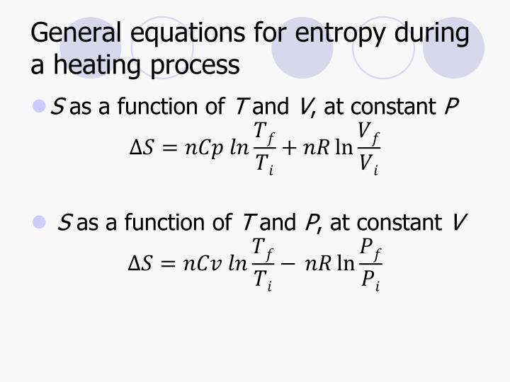 General equations for entropy during a heating process