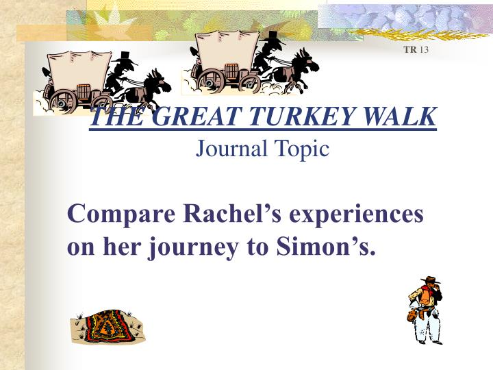 The great turkey walk journal topic