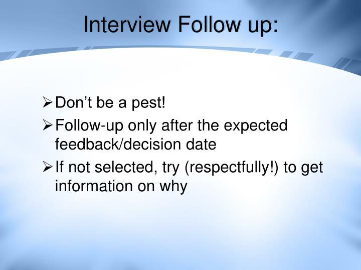 Interview Follow up: