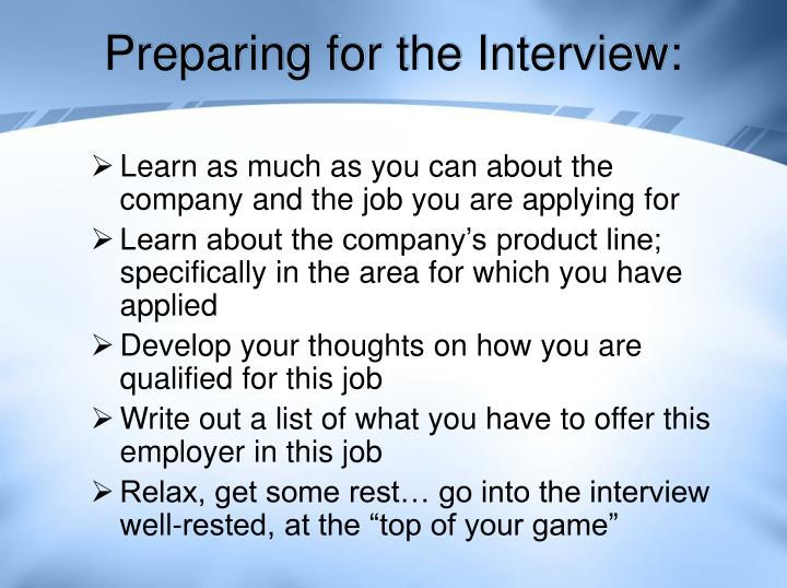 Preparing for the Interview:
