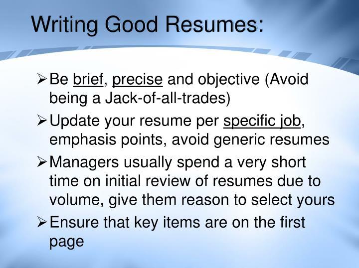 Writing Good Resumes: