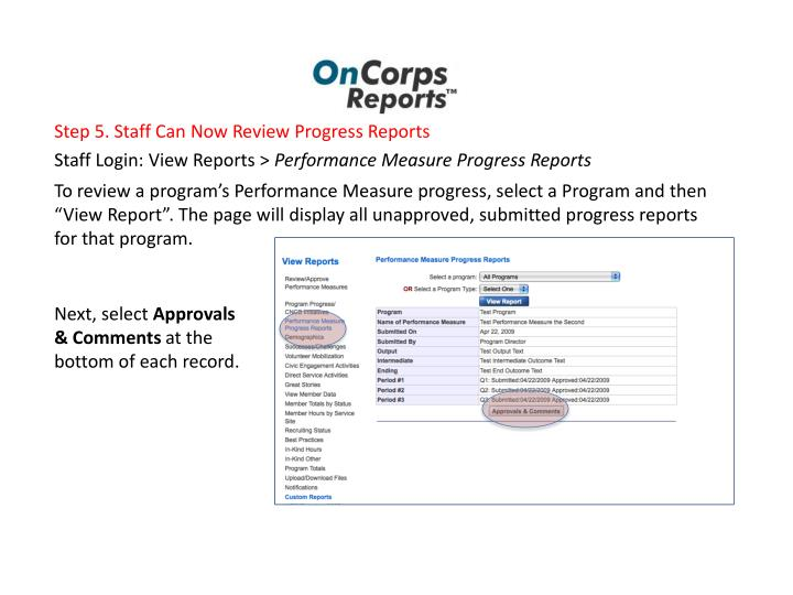 "To review a program's Performance Measure progress, select a Program and then ""View Report"". The page will display all unapproved, submitted progress reports for that program."