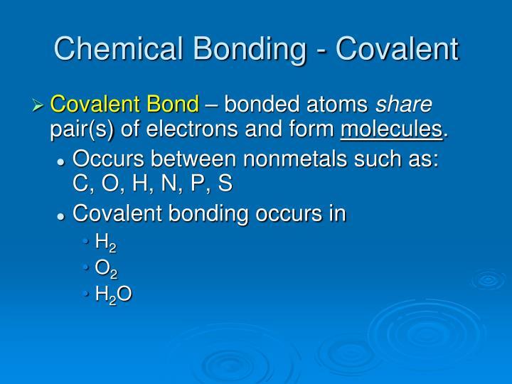 Chemical Bonding - Covalent