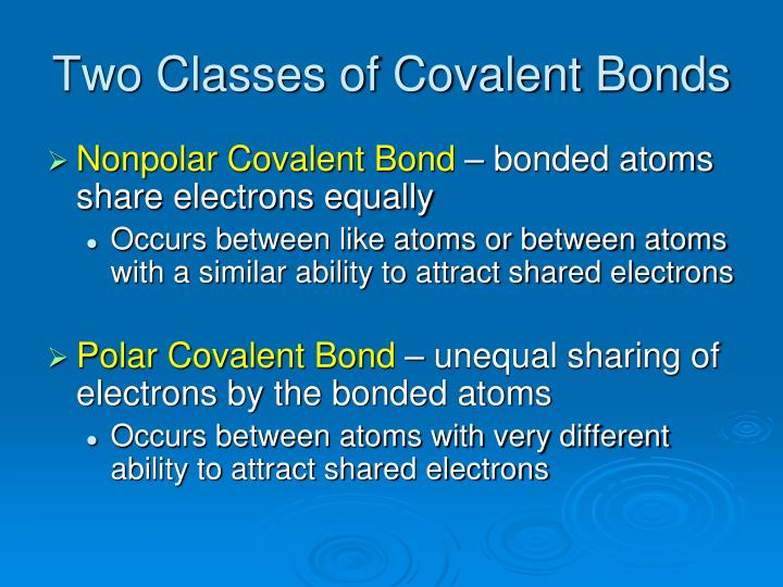 Two Classes of Covalent Bonds
