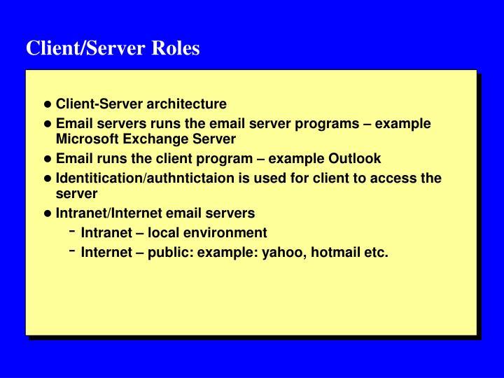Client/Server Roles