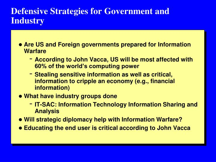 Defensive Strategies for Government and Industry