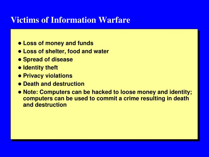 Victims of Information Warfare