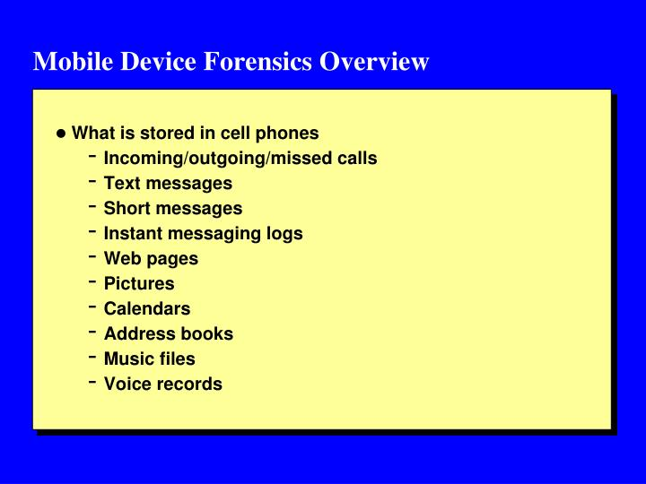 Mobile Device Forensics Overview