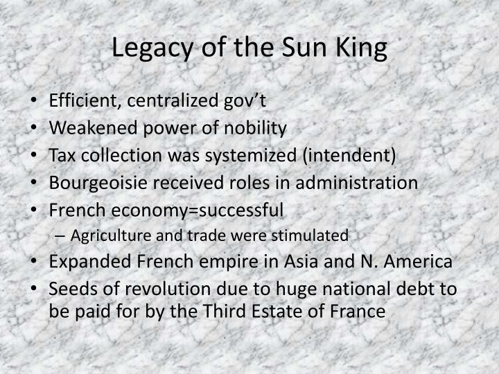 Legacy of the Sun King