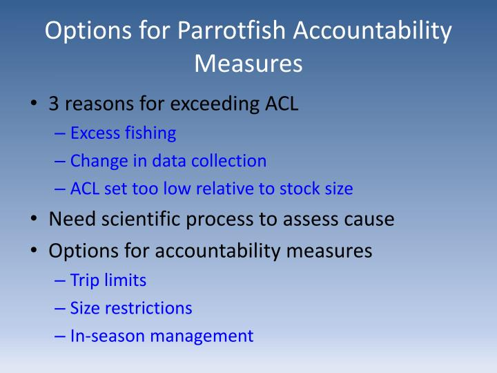Options for Parrotfish Accountability Measures
