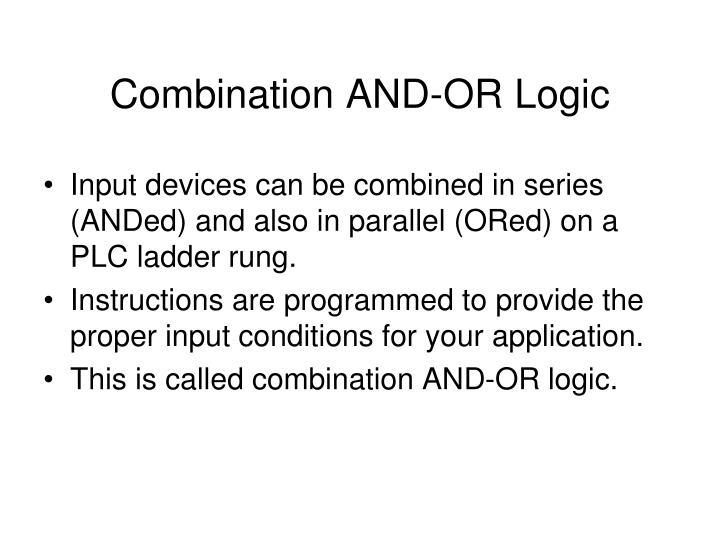 Combination AND-OR Logic