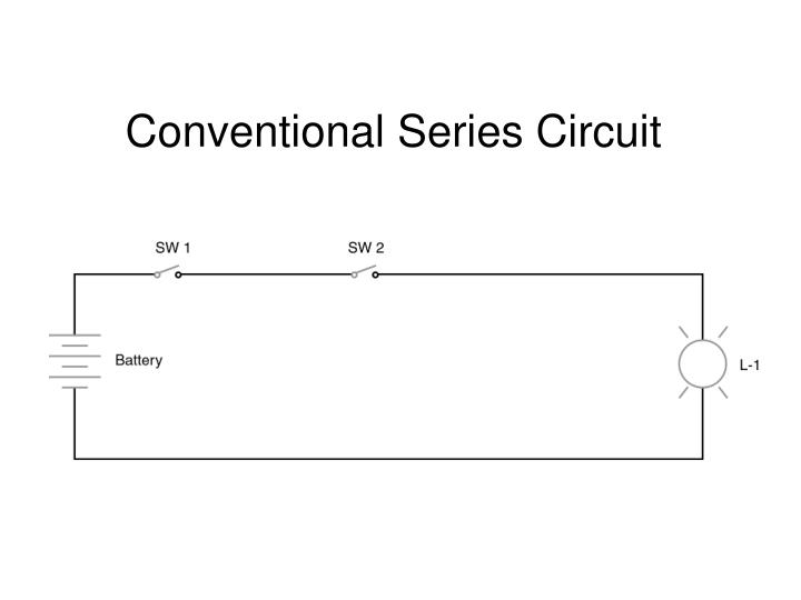 Conventional Series Circuit