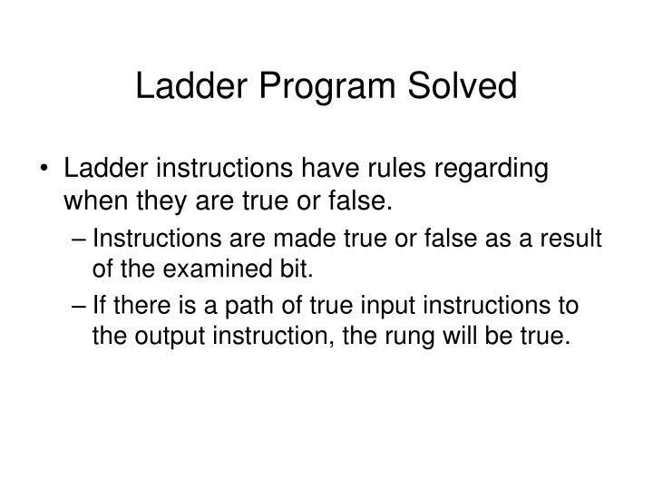 Ladder Program Solved