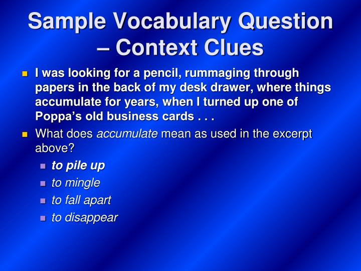 Sample Vocabulary Question – Context Clues