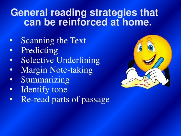 General reading strategies that can be reinforced at home.