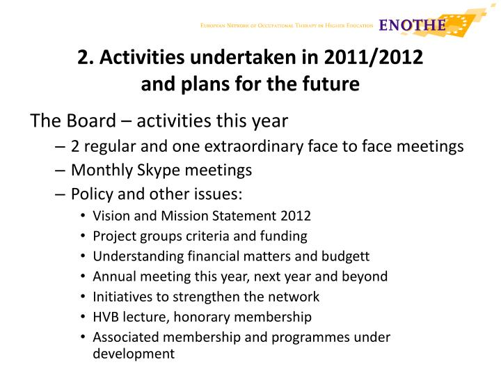 2. Activities undertaken in 2011/2012