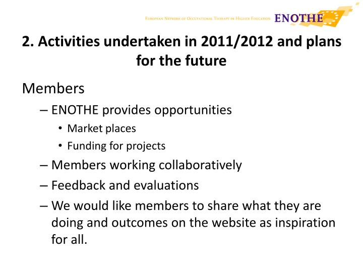2. Activities undertaken in 2011/2012 and plans for the future