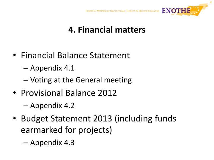 4. Financial matters