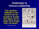 challenges to clinical leadership