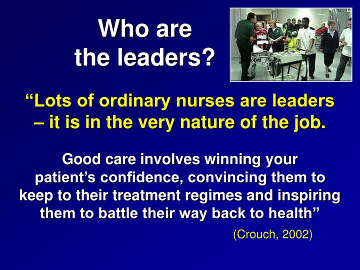 Who are                                 the leaders?