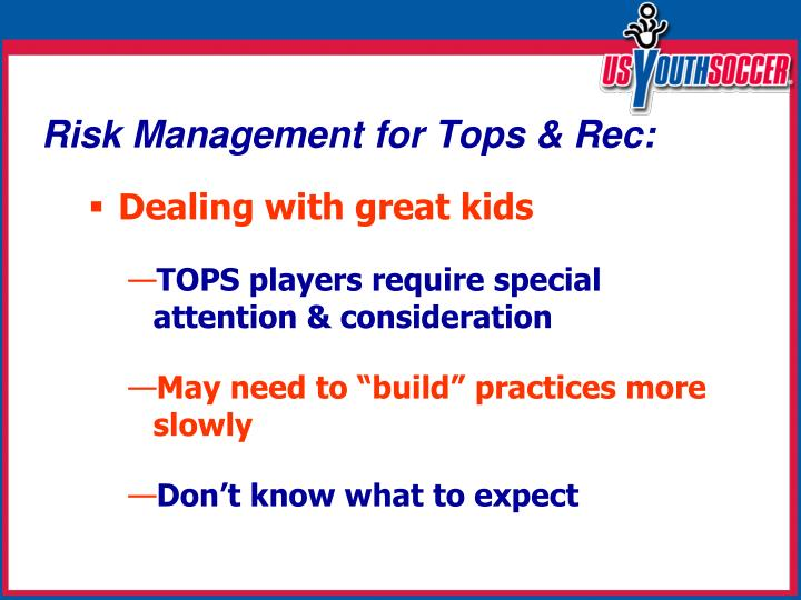 Risk Management for Tops & Rec:
