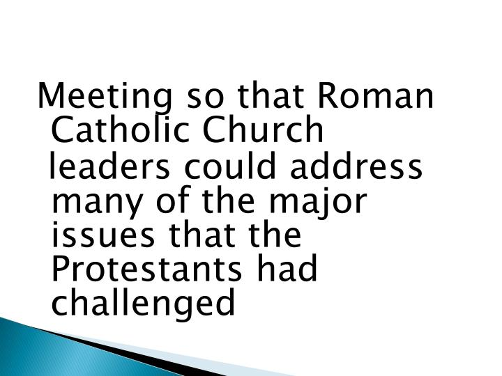 Meeting so that Roman Catholic Church