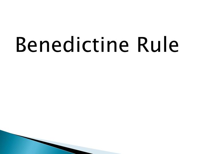 Benedictine Rule