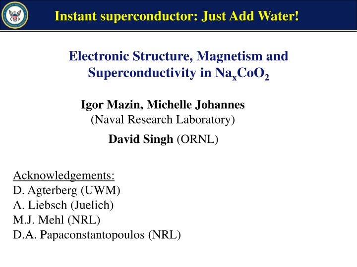 Instant superconductor: Just Add Water!
