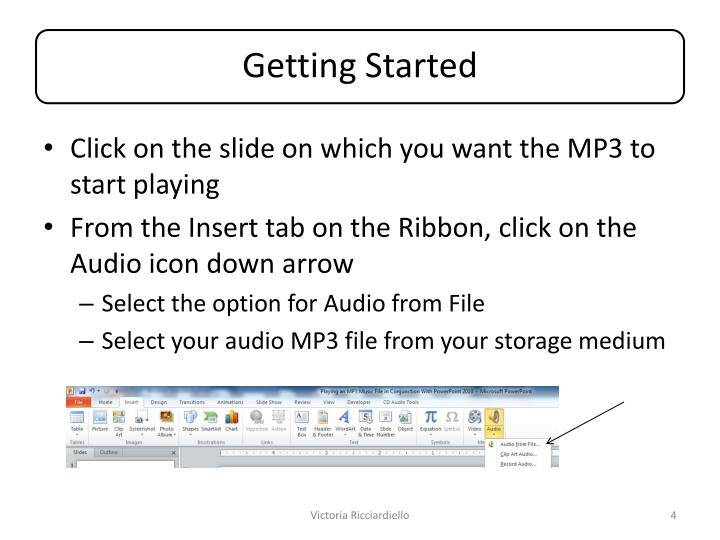 Click on the slide on which you want the MP3 to start playing